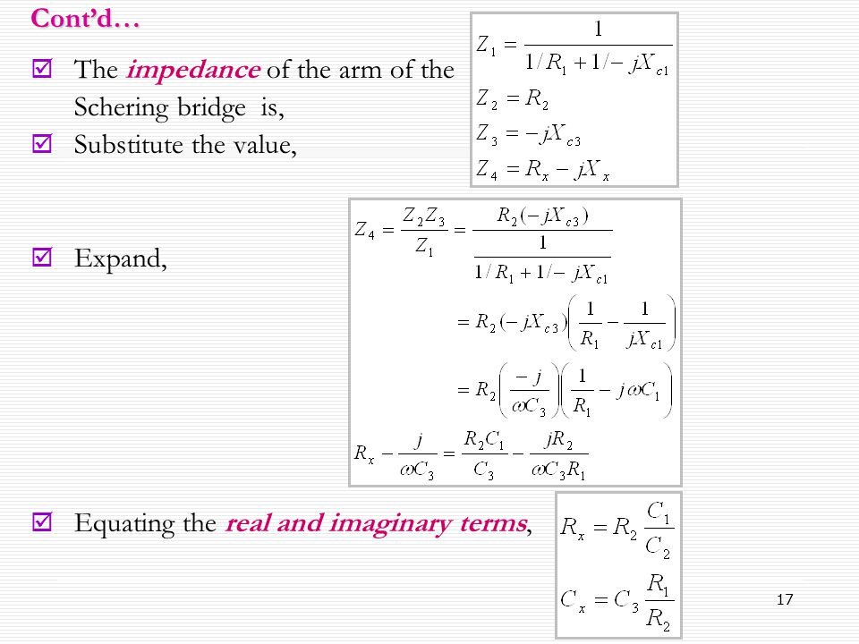 Cont'd… The impedance of the arm of the.