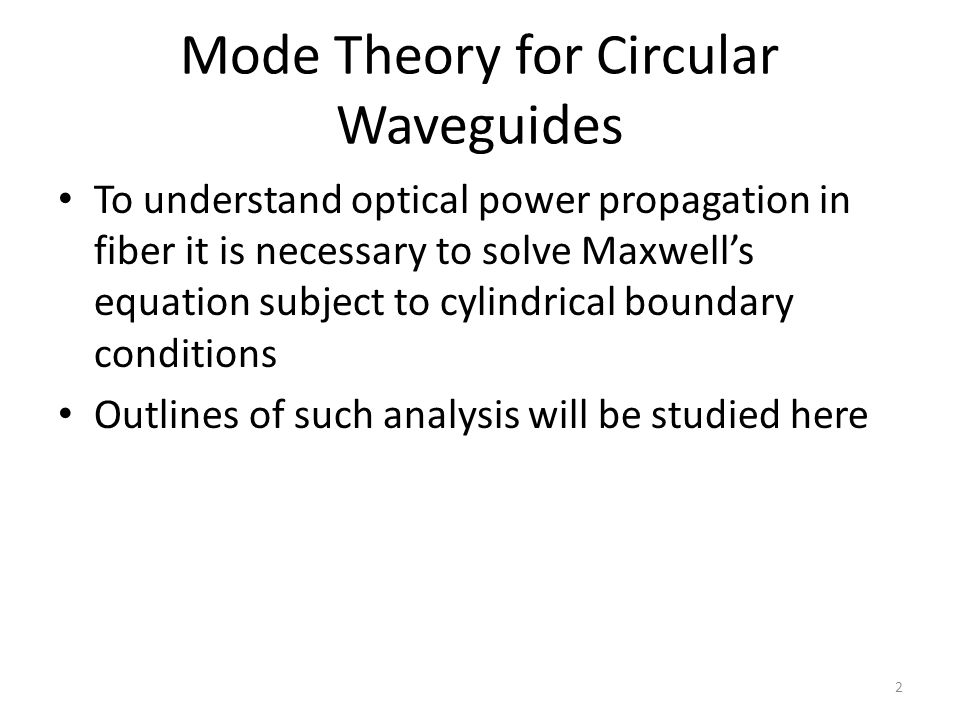 Mode Theory for Circular Waveguides