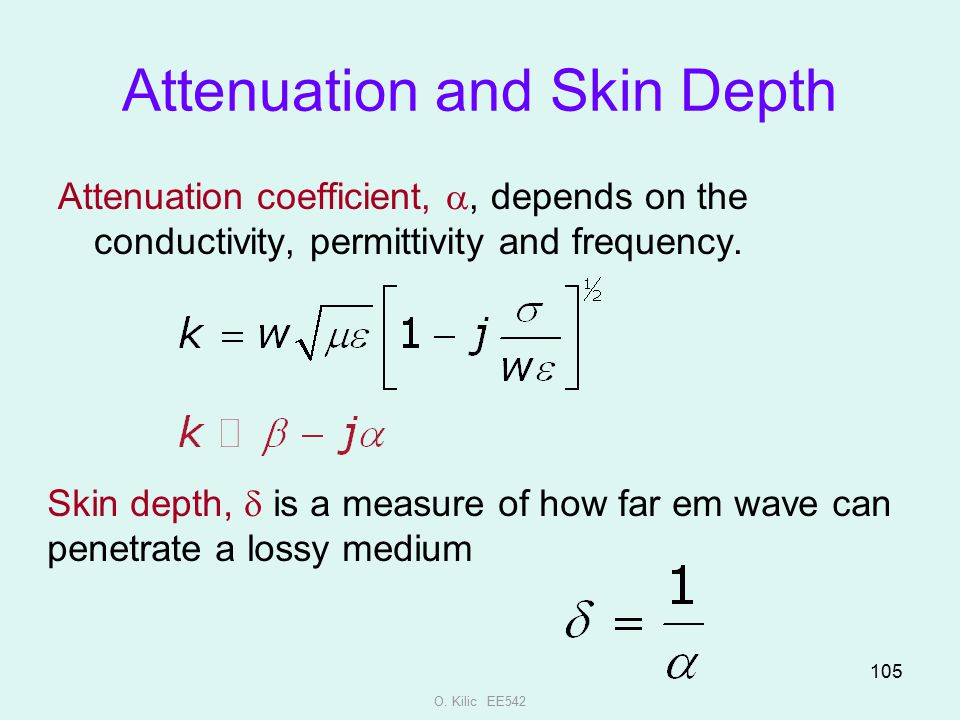 Attenuation and Skin Depth