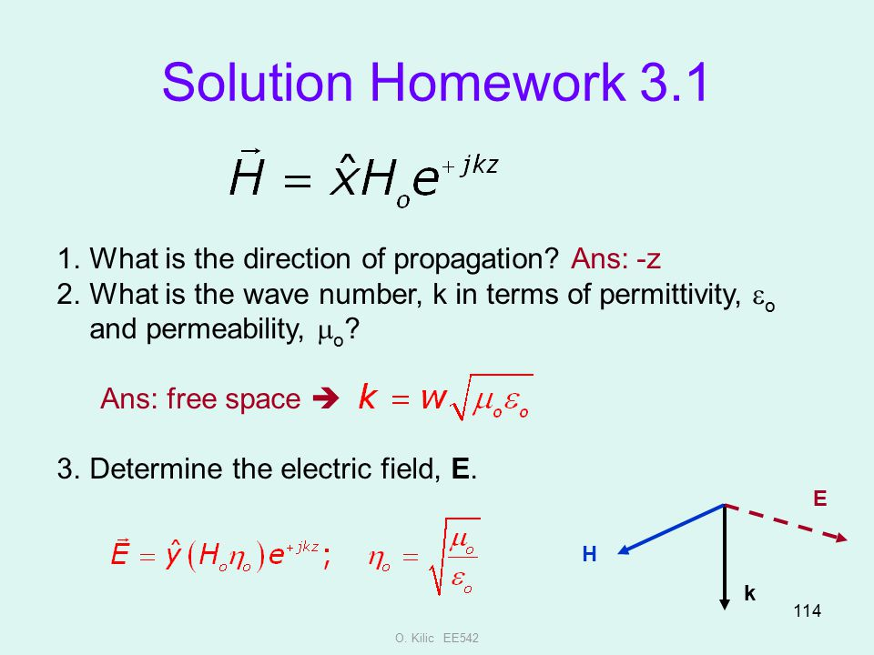 Solution Homework 3.1 What is the direction of propagation Ans: -z