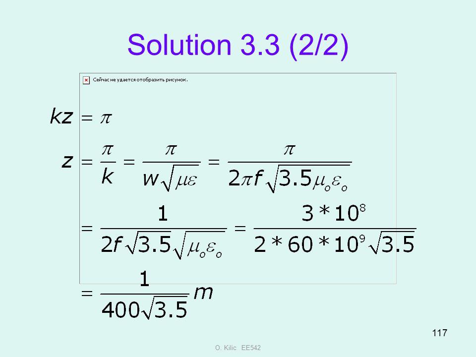 Solution 3.3 (2/2) O. Kilic EE542