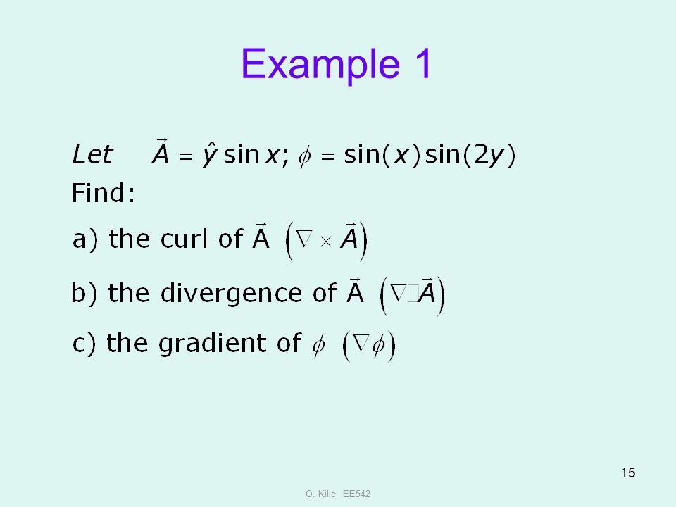 Example 1 O. Kilic EE542