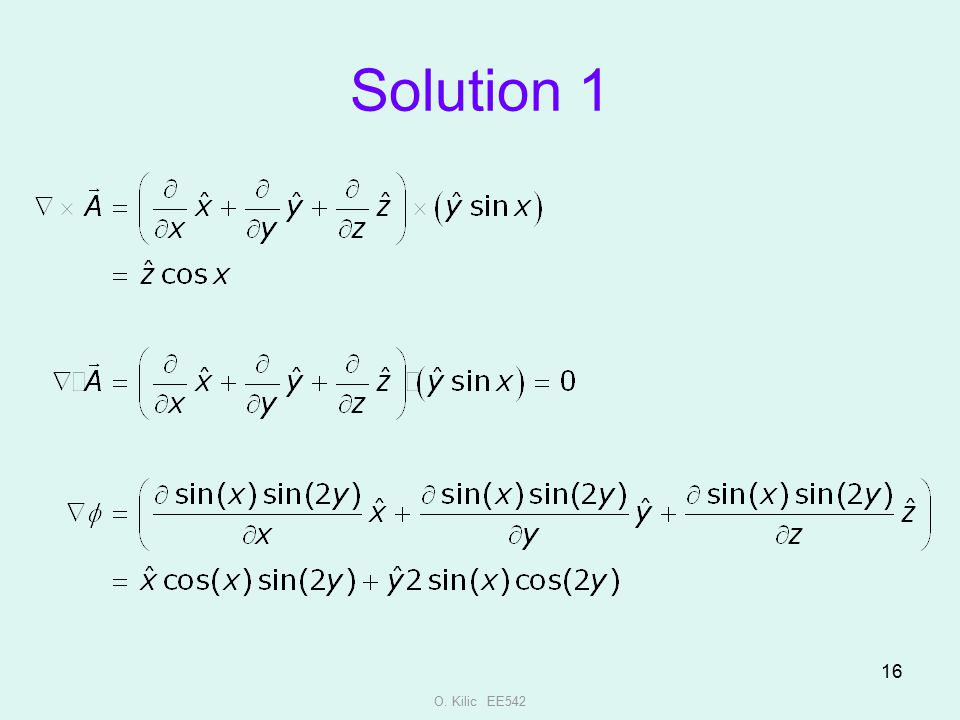 Solution 1 O. Kilic EE542