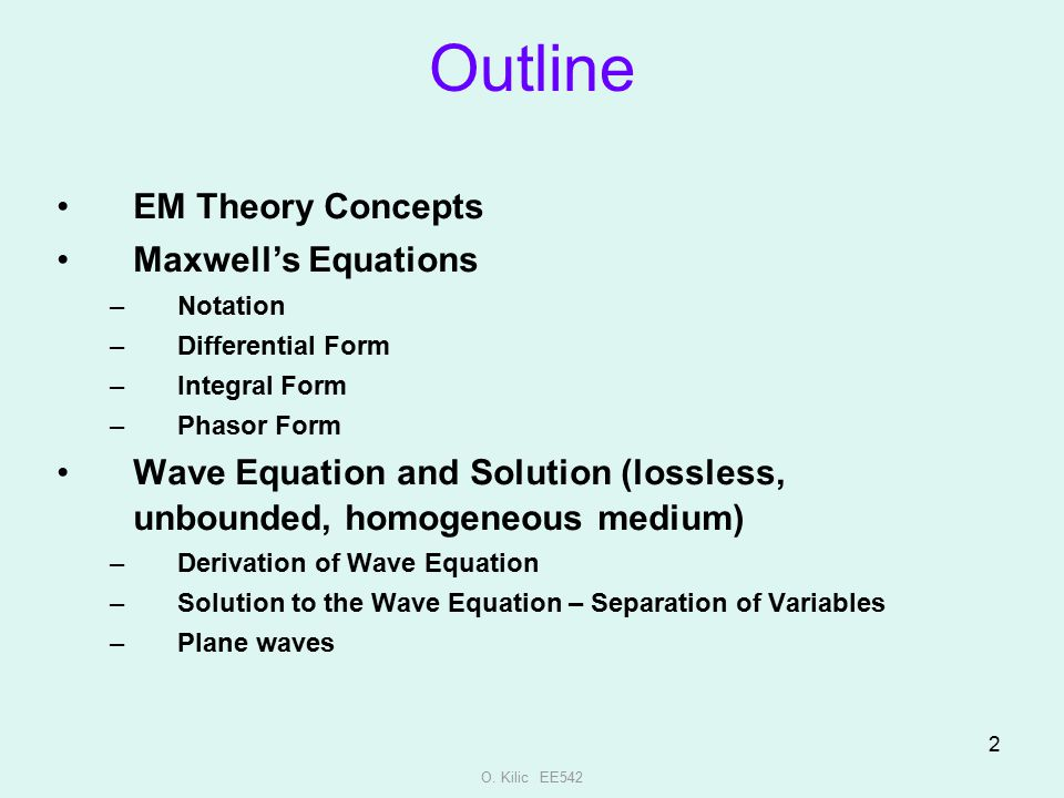 Outline EM Theory Concepts Maxwell's Equations