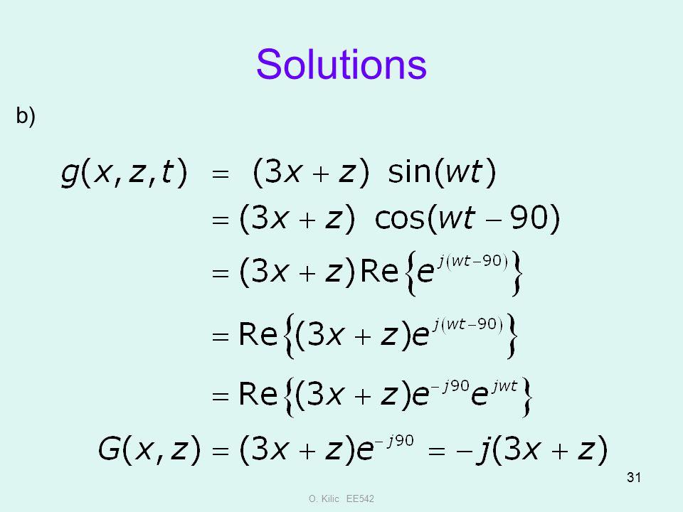 Solutions b) O. Kilic EE542