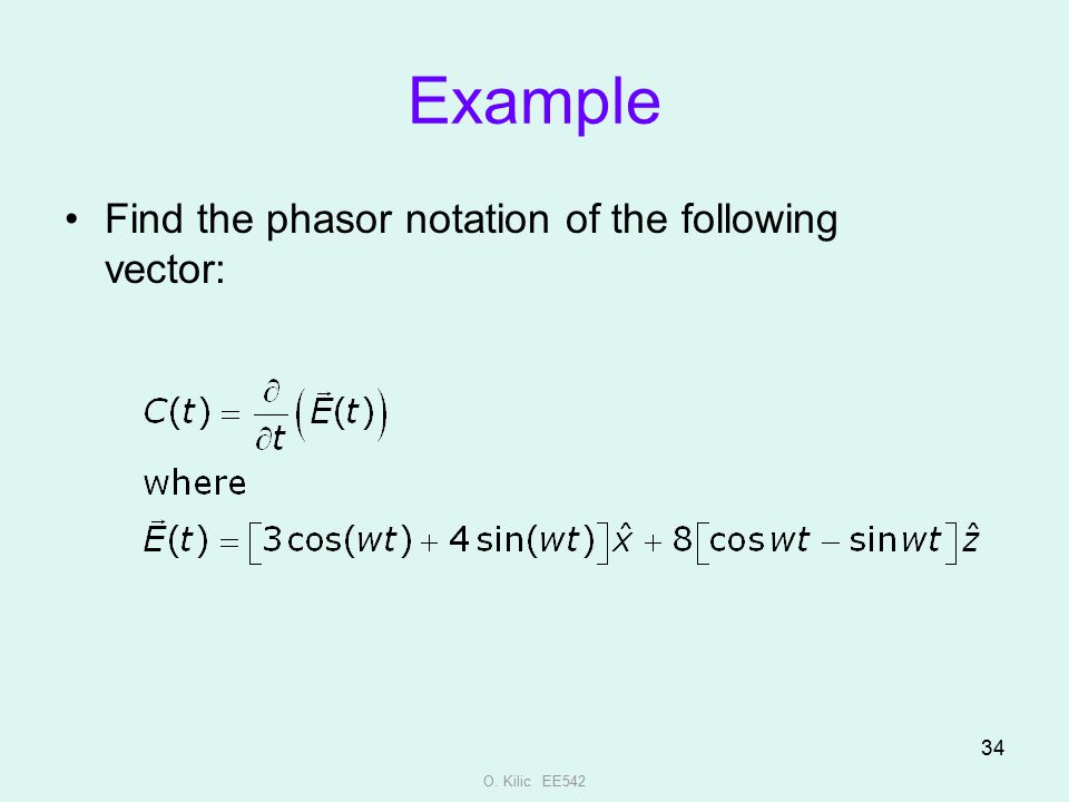 Example Find the phasor notation of the following vector:
