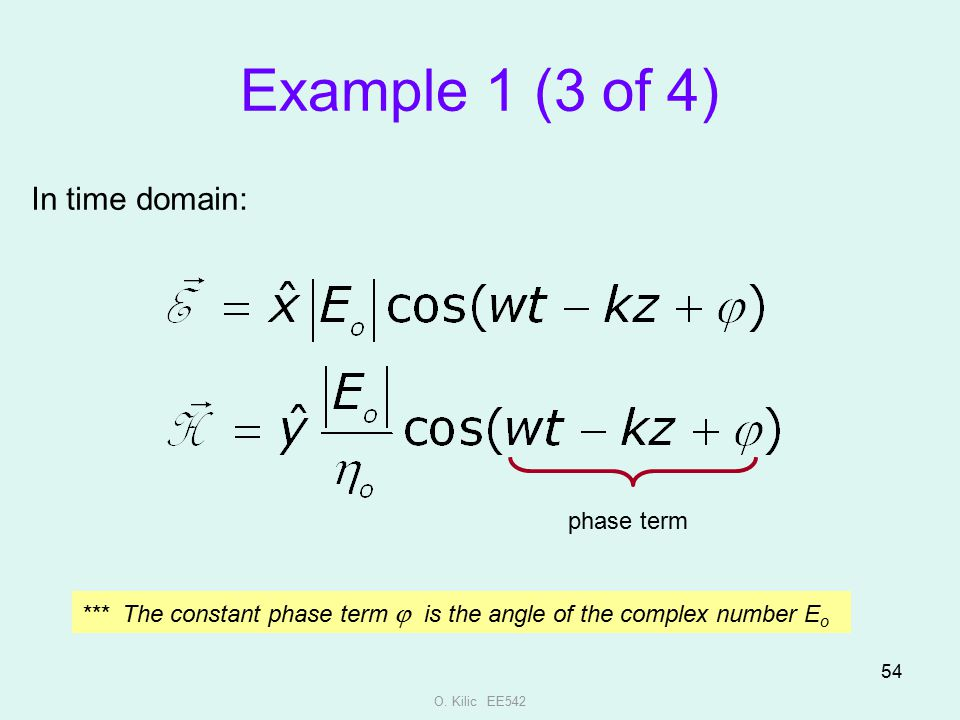 Example 1 (3 of 4) In time domain: phase term