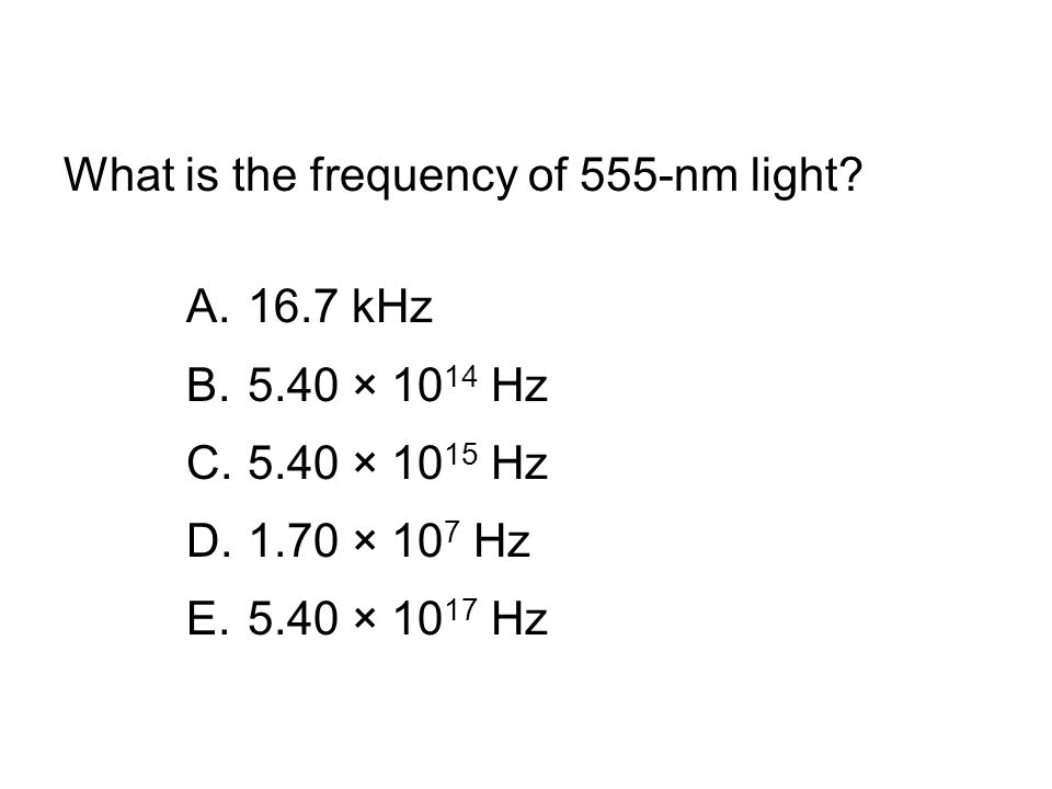 What is the frequency of 555-nm light