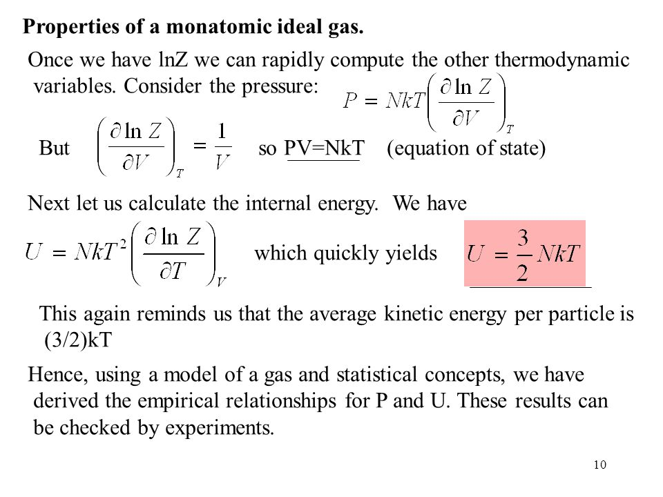 Properties of a monatomic ideal gas.