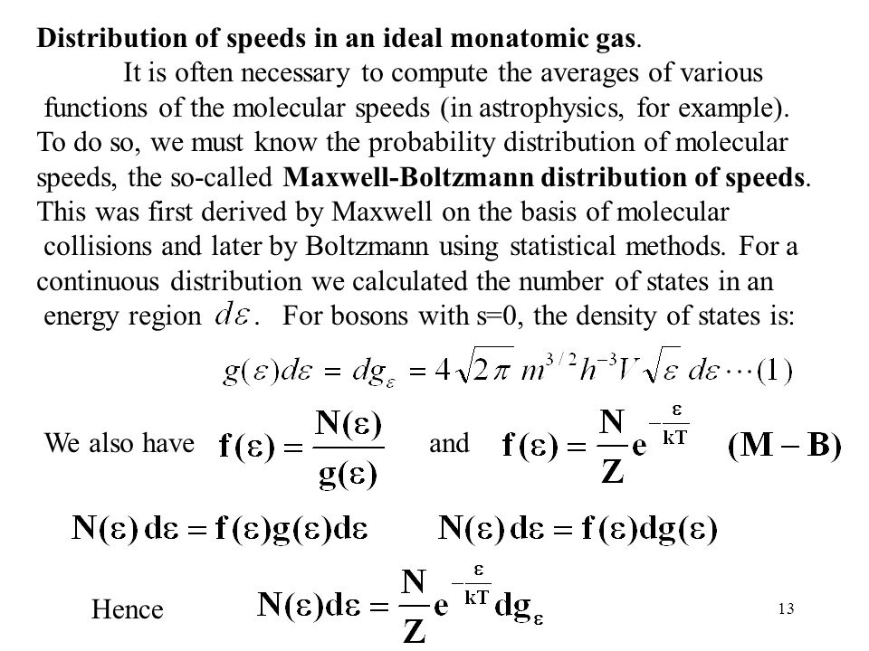 Distribution of speeds in an ideal monatomic gas.