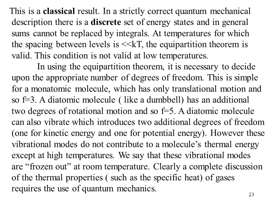 This is a classical result. In a strictly correct quantum mechanical