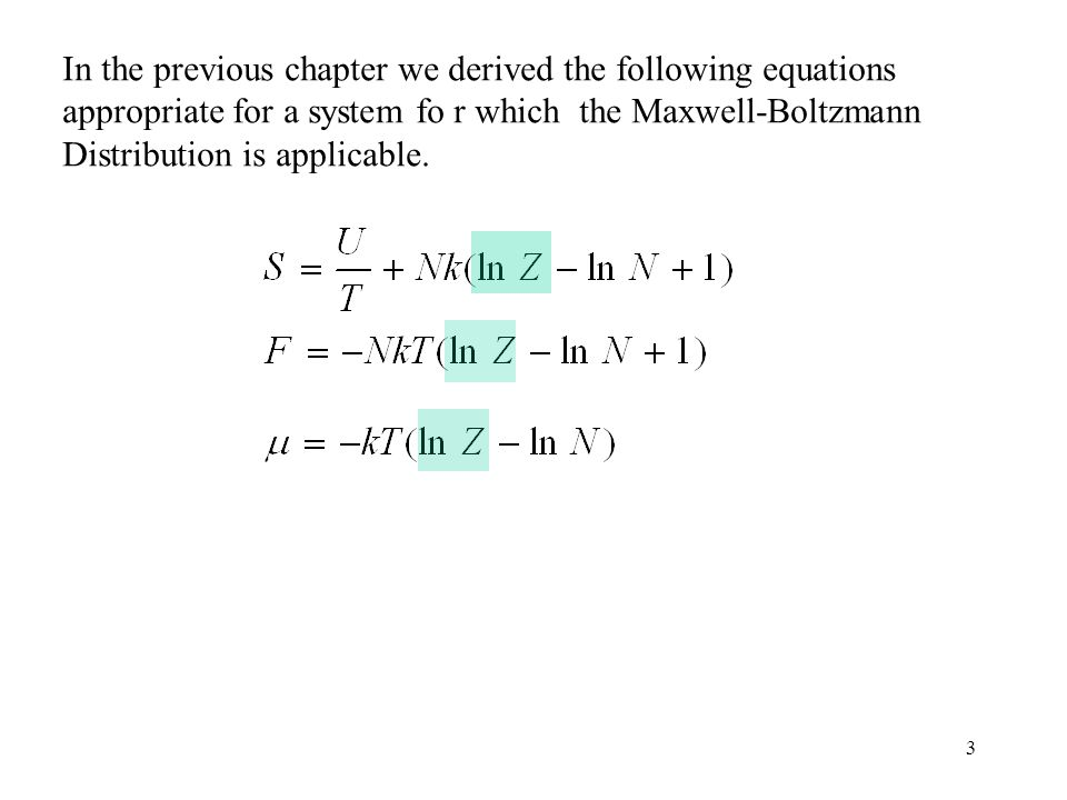 In the previous chapter we derived the following equations