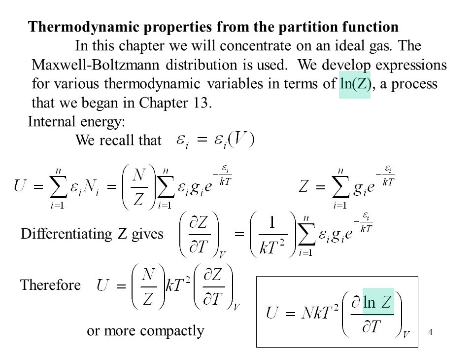 Thermodynamic properties from the partition function