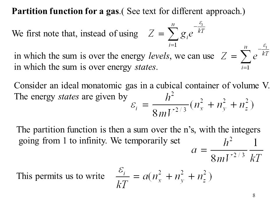 Partition function for a gas.( See text for different approach.)