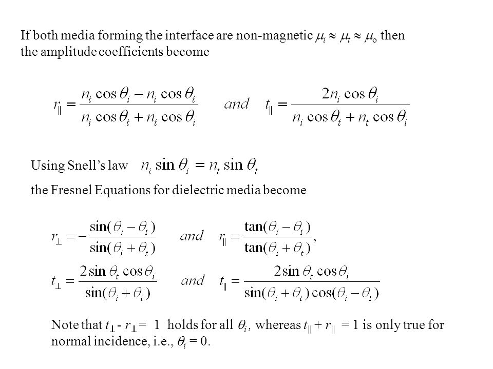 If both media forming the interface are non-magnetic i  t  o then the amplitude coefficients become