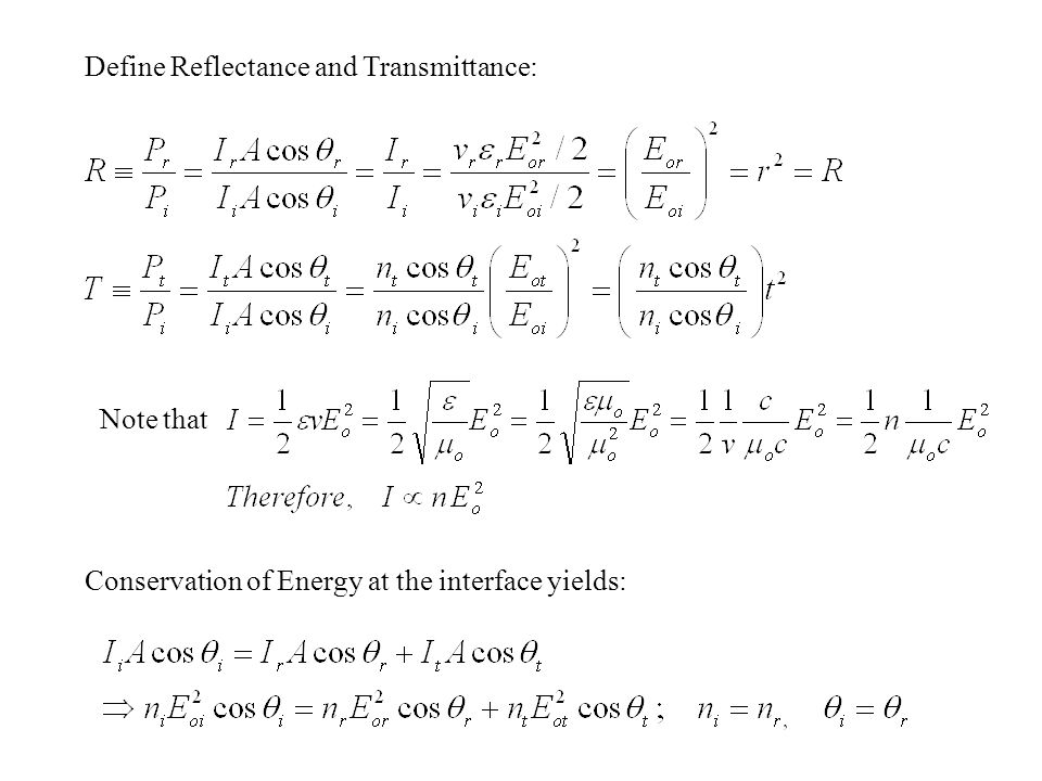 Define Reflectance and Transmittance: