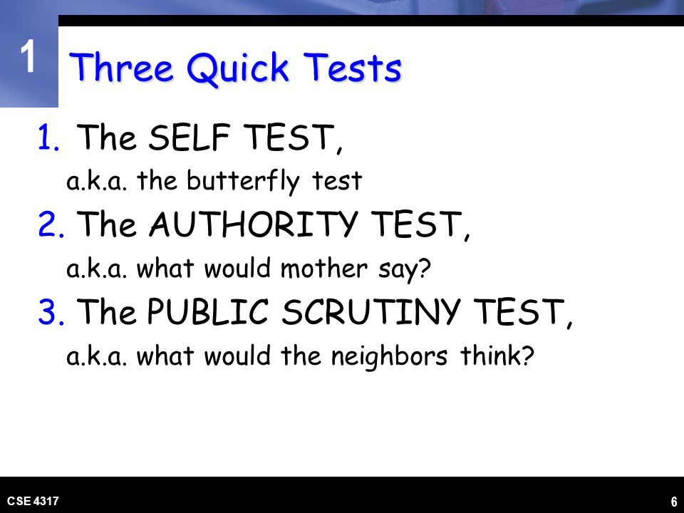 Three Quick Tests The SELF TEST, The AUTHORITY TEST,