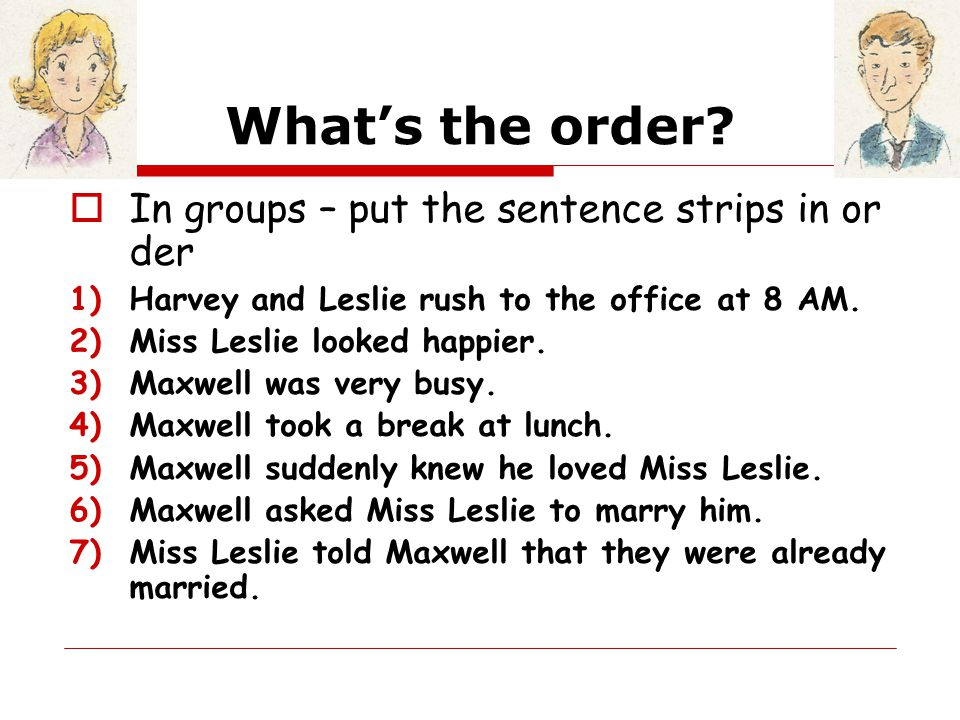 What's the order In groups – put the sentence strips in order