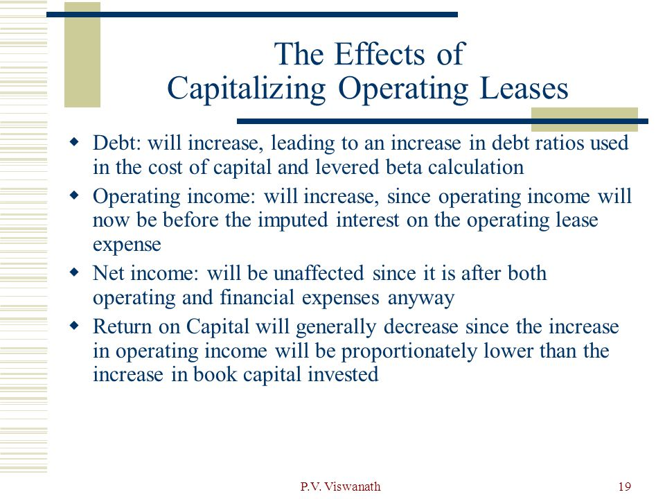 The Effects of Capitalizing Operating Leases