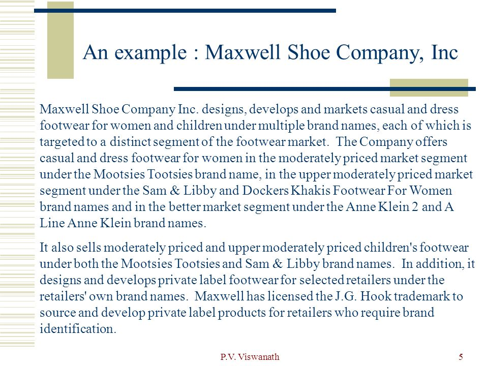An example : Maxwell Shoe Company, Inc