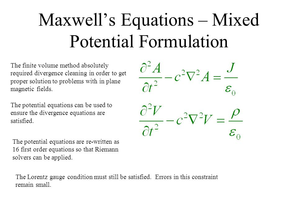 Maxwell's Equations – Mixed Potential Formulation