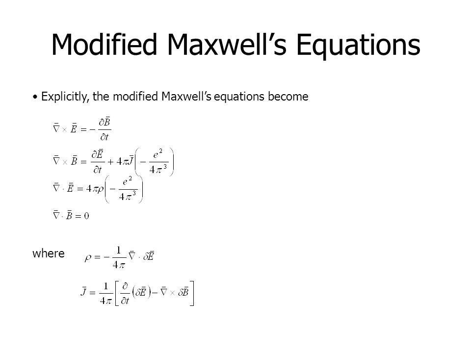 Modified Maxwell's Equations