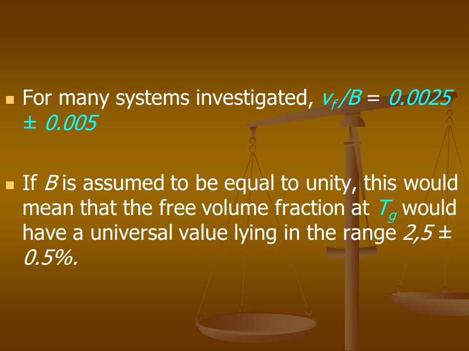 For many systems investigated, vf /B = 0.0025 ± 0.005