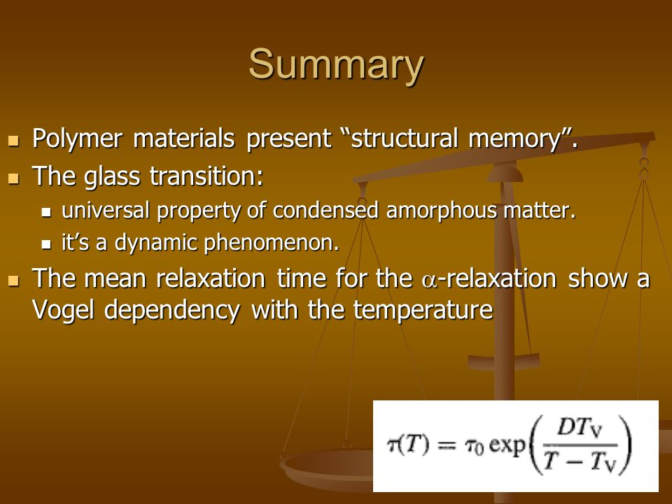 Summary Polymer materials present structural memory .