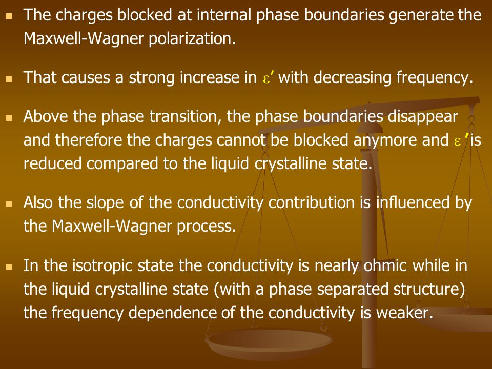The charges blocked at internal phase boundaries generate the Maxwell-Wagner polarization.