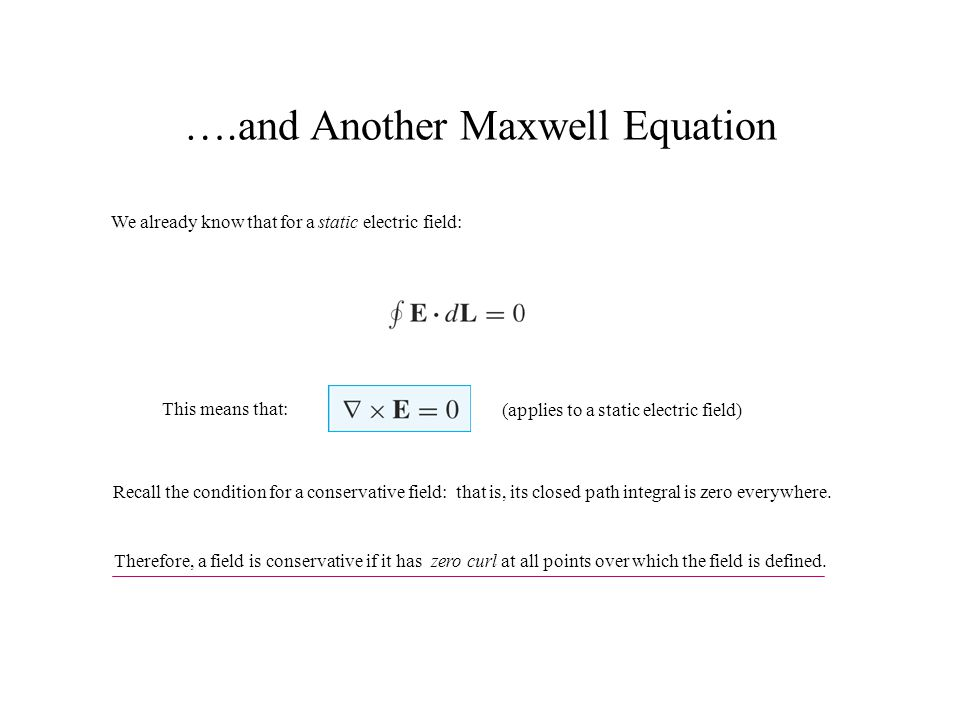 ….and Another Maxwell Equation