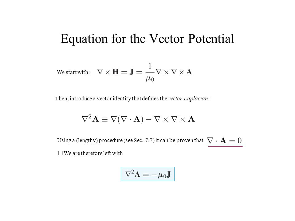 Equation for the Vector Potential