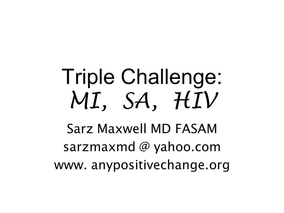 Triple Challenge: MI, SA, HIV