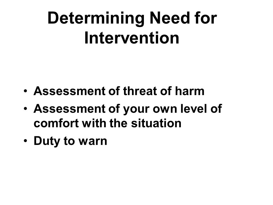Determining Need for Intervention