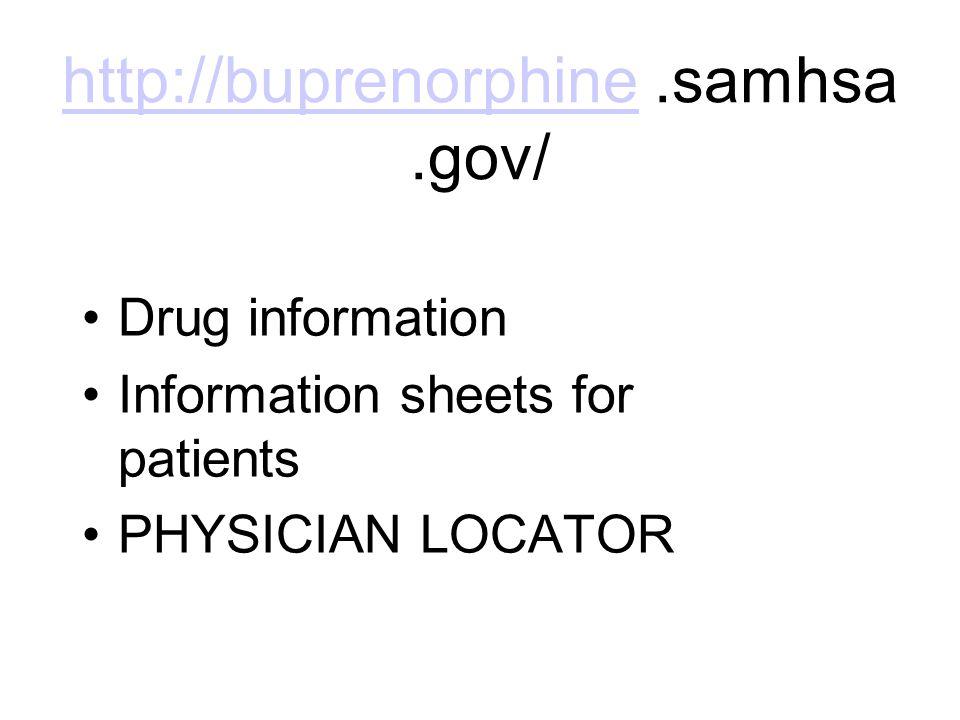 http://buprenorphine .samhsa .gov/