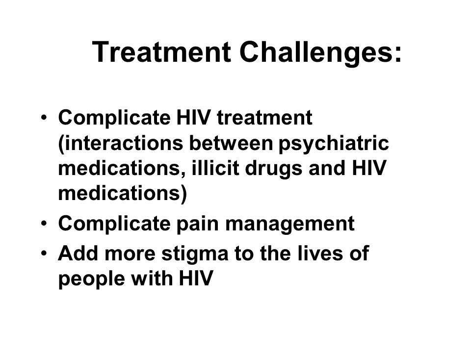 Treatment Challenges: