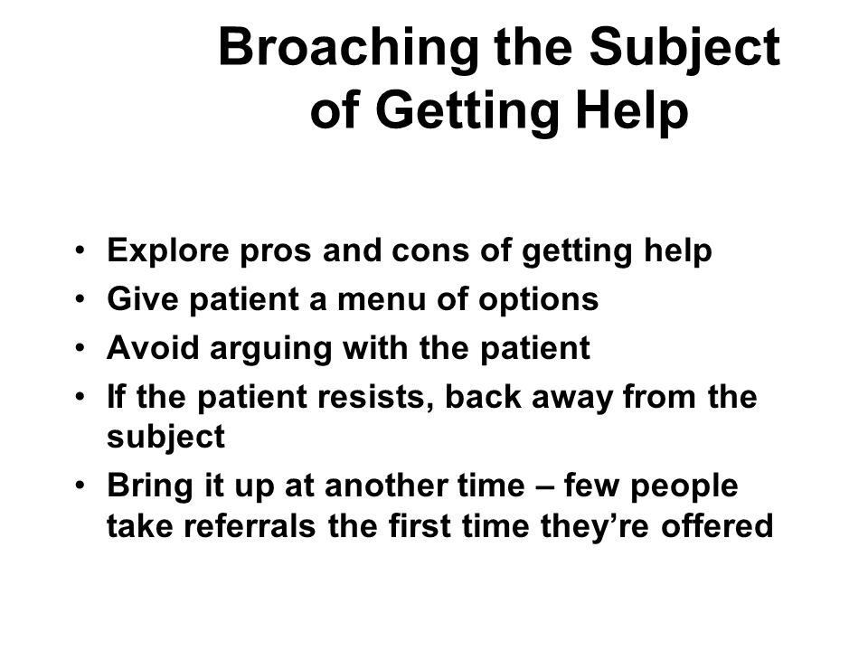 Broaching the Subject of Getting Help