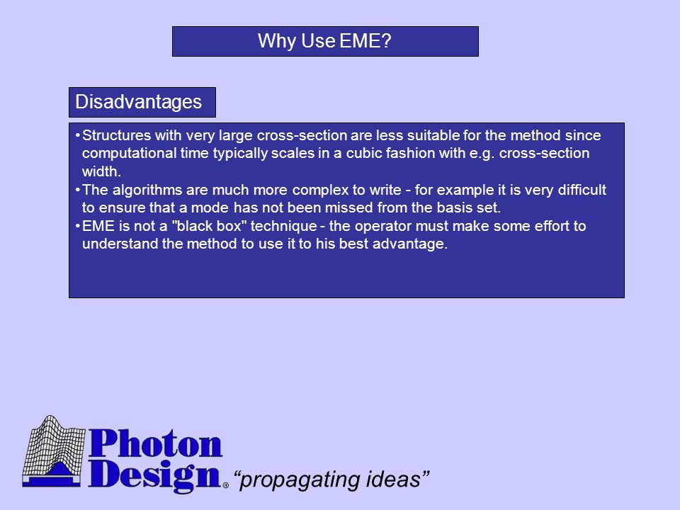 Why Use EME Disadvantages