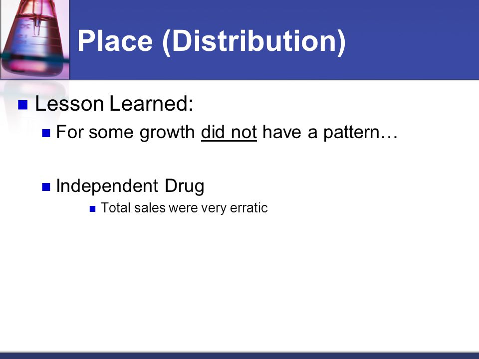 Place (Distribution) Lesson Learned: