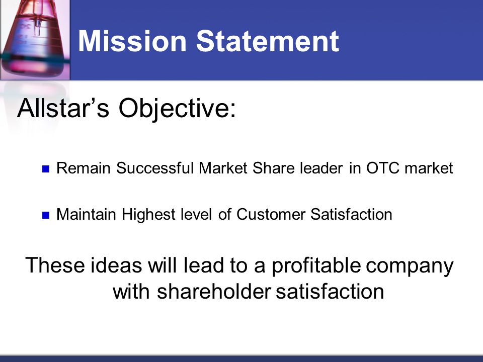 Mission Statement Allstar's Objective: