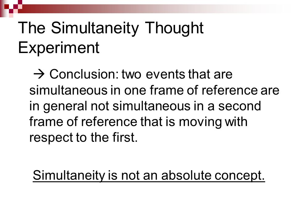 The Simultaneity Thought Experiment