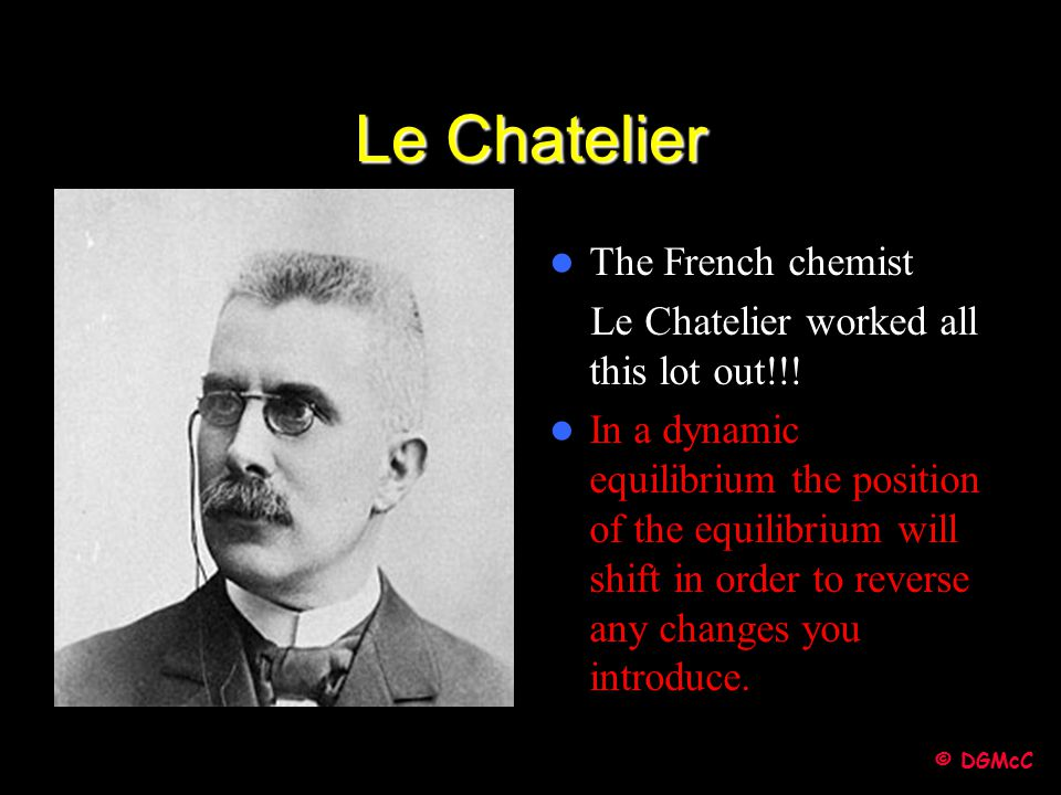 Le Chatelier The French chemist