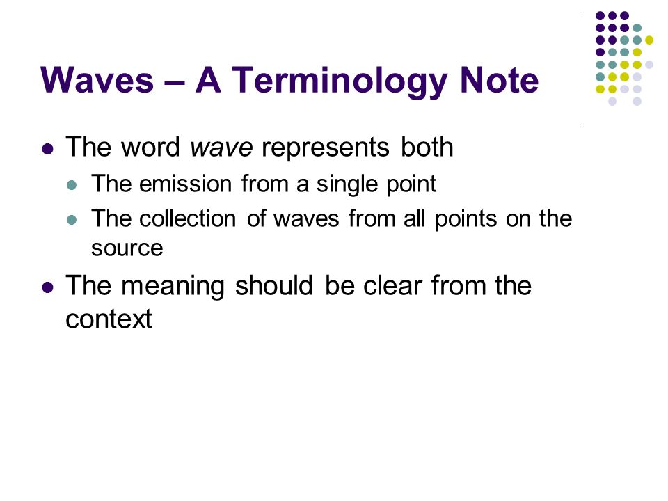 Waves – A Terminology Note
