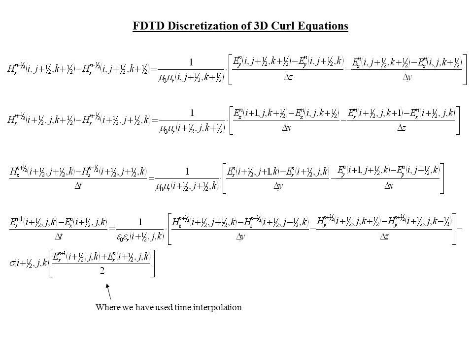 FDTD Discretization of 3D Curl Equations