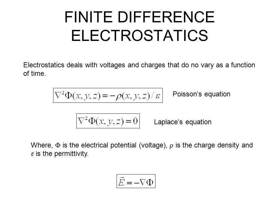 FINITE DIFFERENCE ELECTROSTATICS