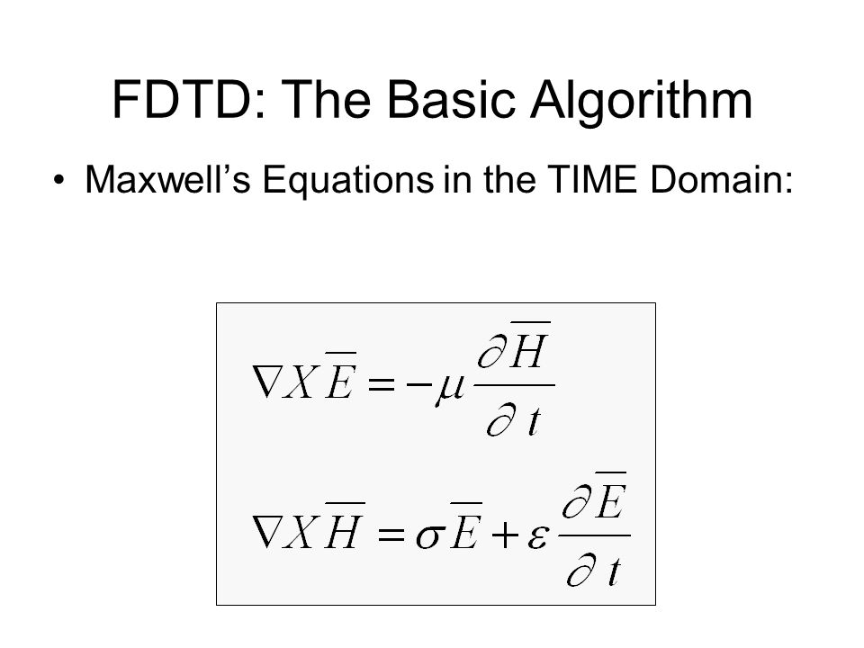 FDTD: The Basic Algorithm