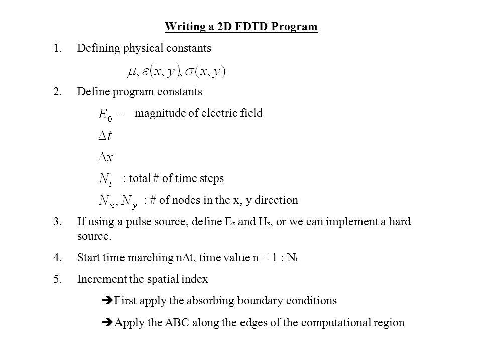 Writing a 2D FDTD Program
