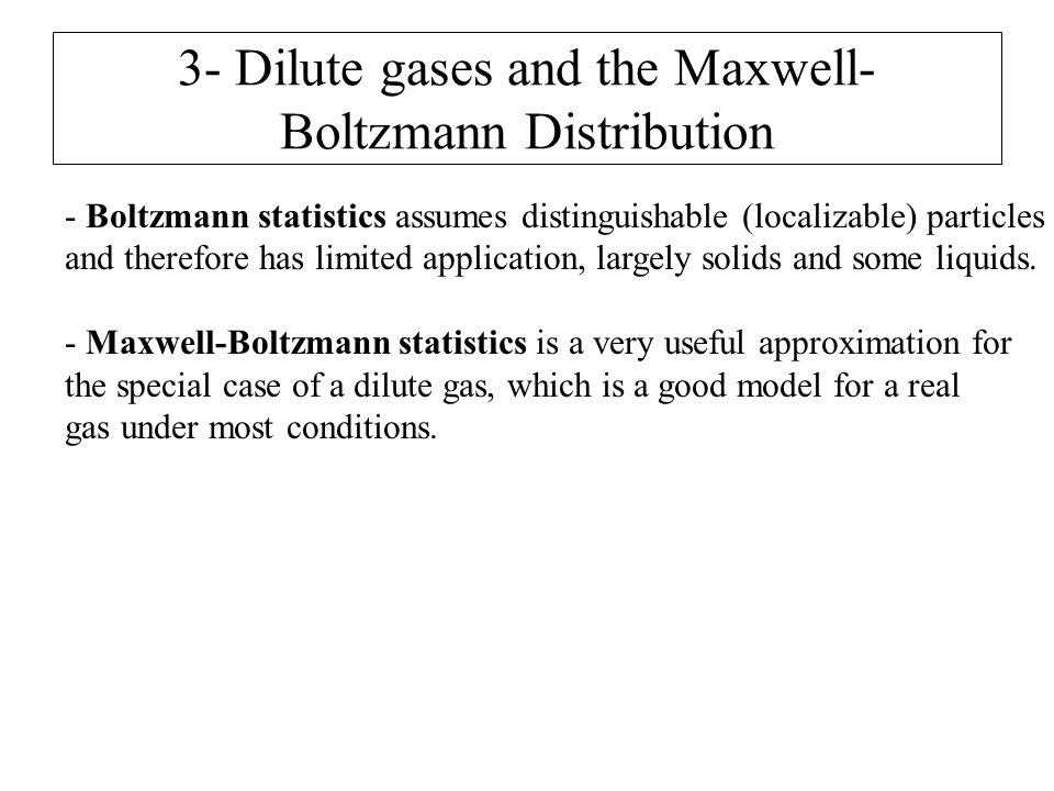 3- Dilute gases and the Maxwell-Boltzmann Distribution