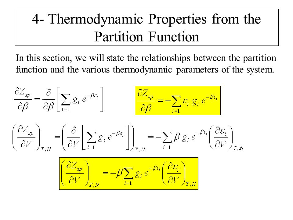 4- Thermodynamic Properties from the Partition Function