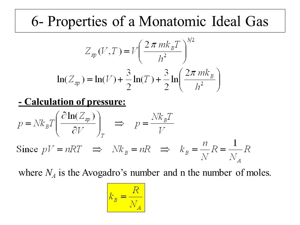 6- Properties of a Monatomic Ideal Gas