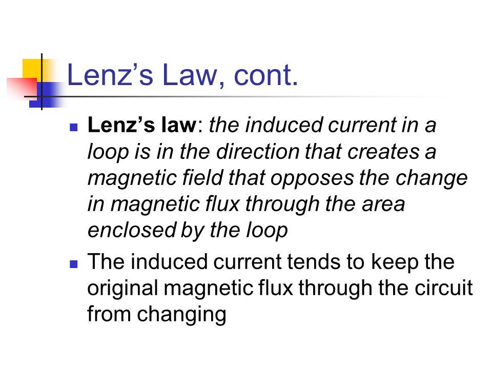 Lenz's Law, cont.